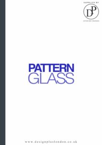 PATTERN Glass Design Plus London